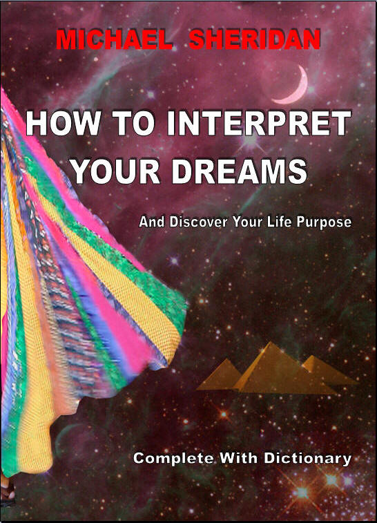 How To Interpret Your Dreams - Excerpts