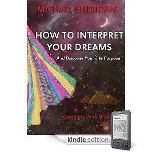 How To Interpret Your Dreams (and discover your life purpose)