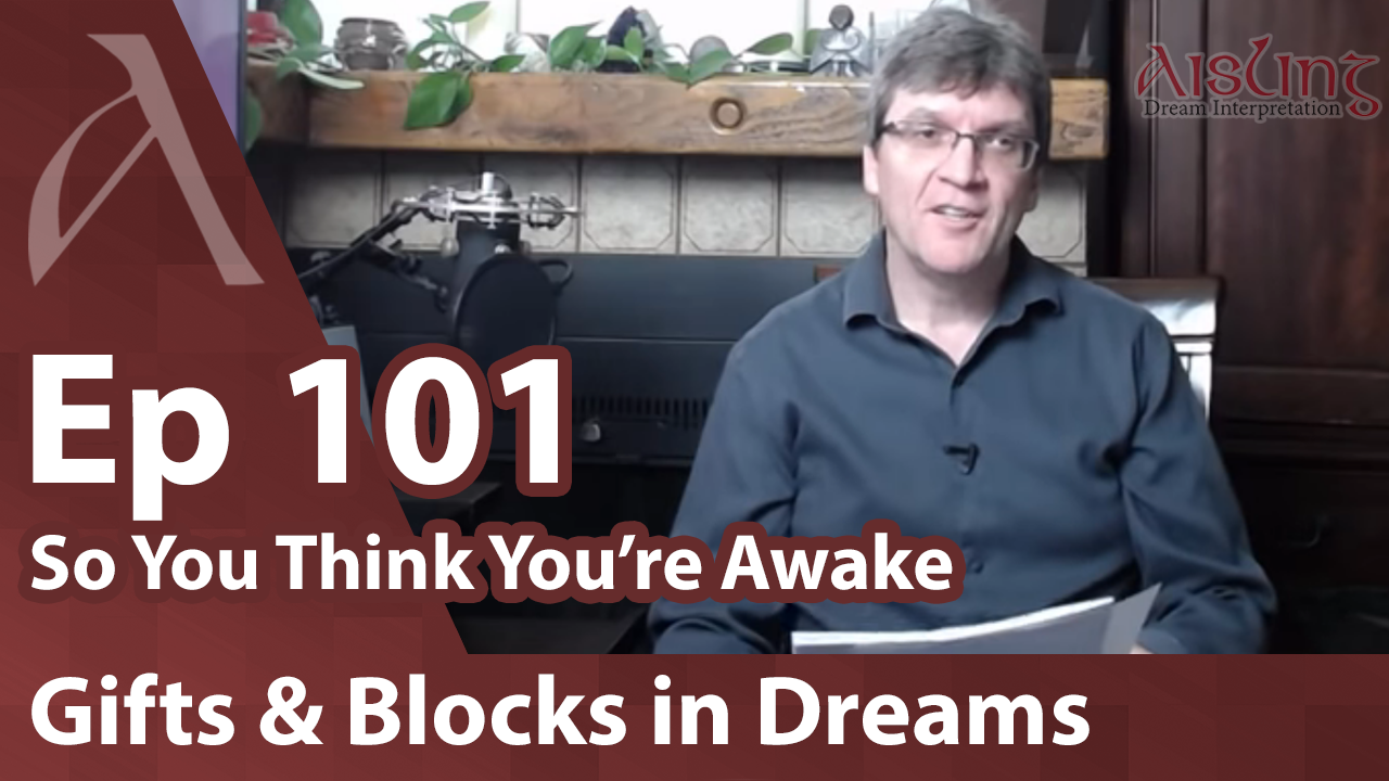 E101, Four dreams revealing spiritual gifts and what is holding the dreamer back