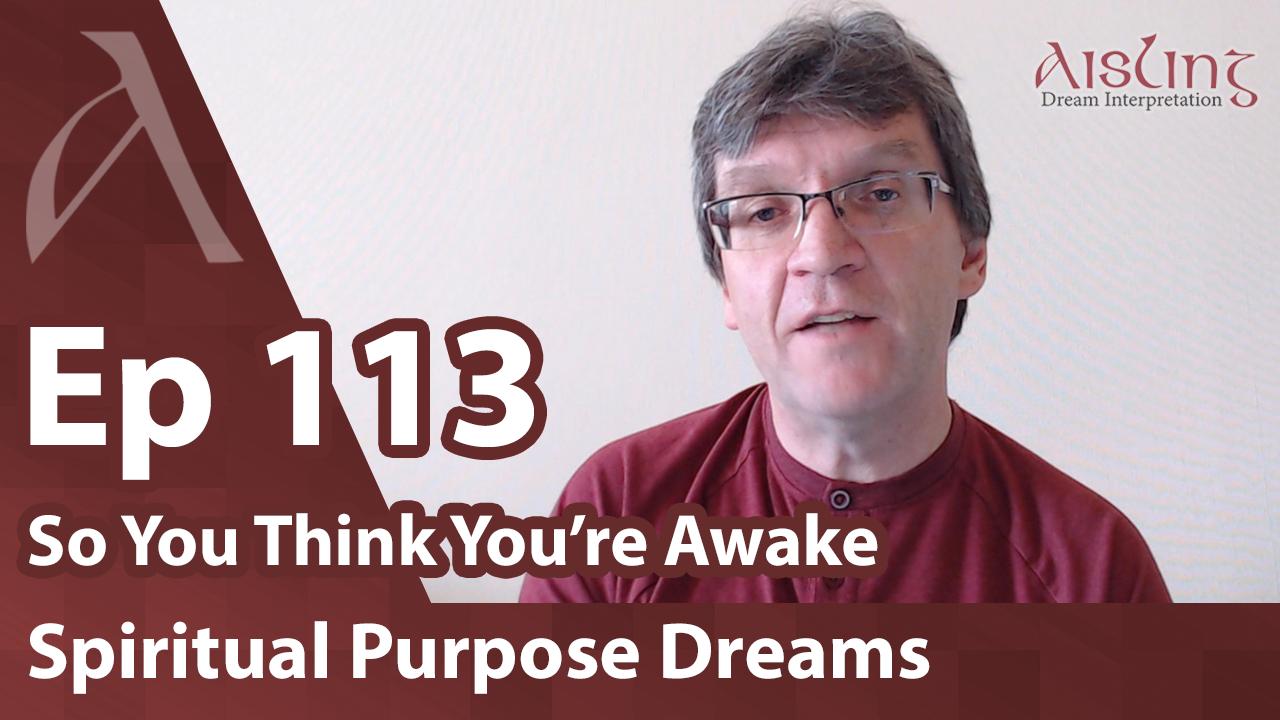 Dreams That Reveal Spiritual Purpose