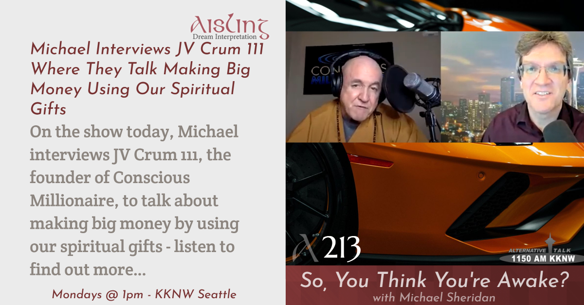 Michael Interviews JV Crum 111 Where They Talk Making Big Money Using Our Spiritual Gifts