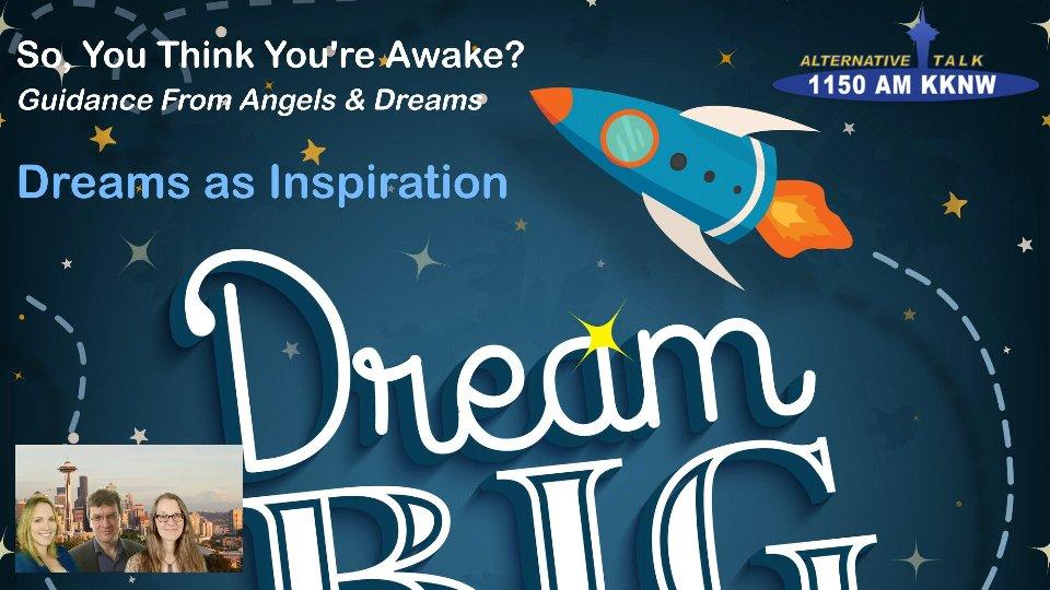 Dreams as Inspiration